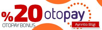 Otopay Bonusu - %20