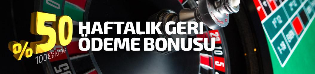 Haftalık Geri Ödeme Bonusu- 50% 100EUR'a kadar